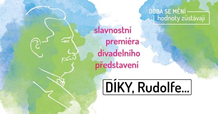 Divadelní hra DÍKY, Rudolfe