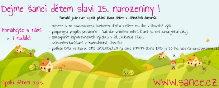 Projekt Dejme šanci dětem slaví 15. narozeniny!