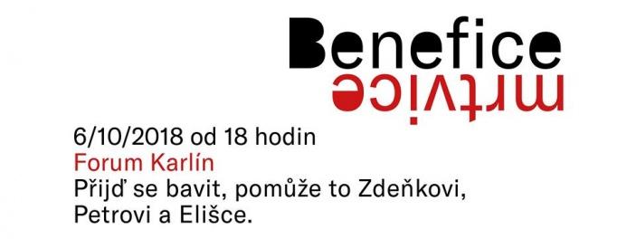 Benefice mrtvice ve Foru Karlín pro Elišku, Zdeňka a Petra